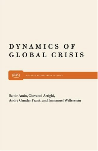 Dynamics of Global CrisisImmanuel Wallerstein