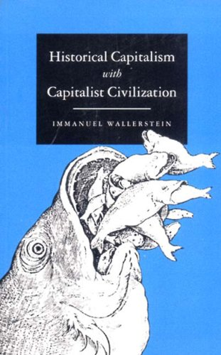 Historical Capitalism With Capitalist CivilizationImmanuel Wallerstein