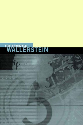 The Essential WallersteinImmanuel Wallerstein