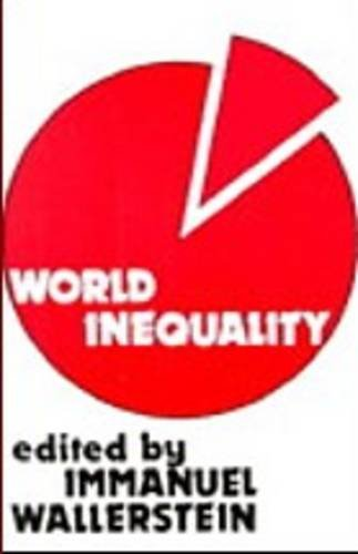 World InequalityImmanuel Wallerstein